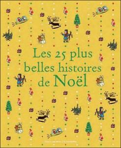 25 plus belles histoires de noel