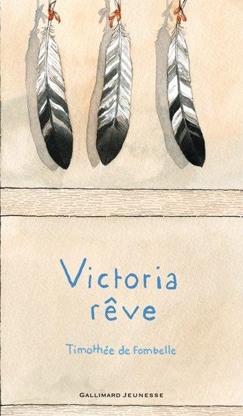 Fombelle (de) Timothée - Victoria rêve