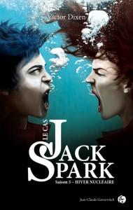 Dixen Victor - Jack Spark saison 3 Hiver Nucléaire