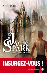 Dixen Victor - Jack Spark saison 4 Printemps Humain