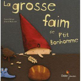Delye-Pierre-La-Grosse-Faim-De-P-tit-Bonhomme-Livre-893529618_ML