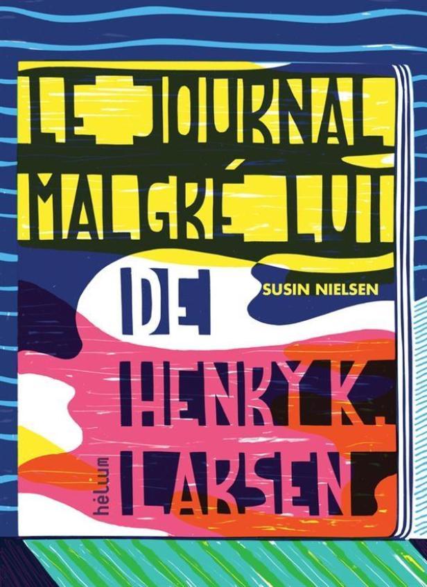 Nielsen Susin - Le journal malgré lui d'Henry K. Larsen