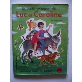 Moscan-J-Le-Petit-Monde-De-Luc-Et-Caroline---Methode-Mixte-De-Lecture---Livret-N-1-Livre-875217086_ML