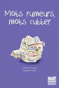 Collectif - Mots rumeurs, mots cutter