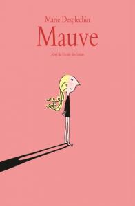 Desplechin Marie - Mauve