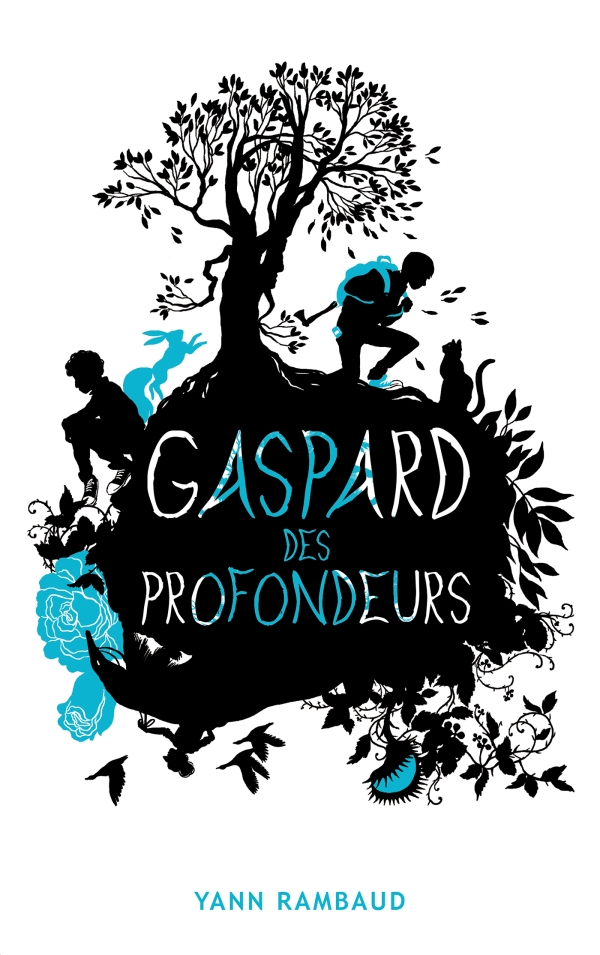 Rambaud Yann - Gaspard des profondeurs