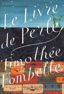 Le Livre de Perle, Timothée de Fombelle, Gallimard, à paraître.