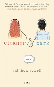 Eleanor & Park, Rainbow Rowell, Pocket Jeunesse, 2014.