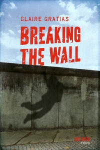 Gratias Claire - Breaking the wall