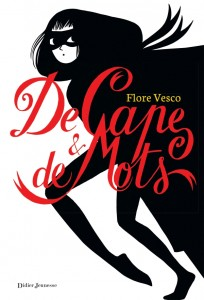 Vesco Flore - De cape et de mots