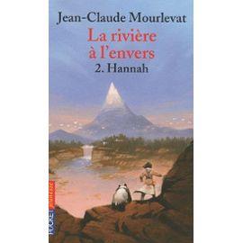 jean-claude-mourlevat-la-riviere-a-l-envers-tome-2-hannah-livre-894159776_ML