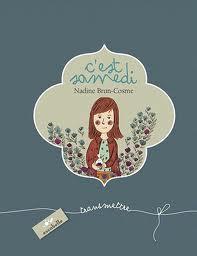 C'est samedi de Nadine Brun-Cosme et Séverine Cordier